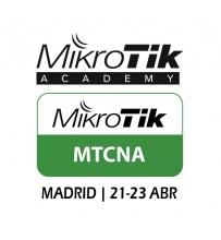 MTCNA - Certificacion Oficial MikroTik - Madrid 21 al 23 de Abril 2017